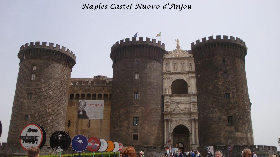 01 Naples castel Nuevo d'Anjou